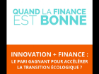 Quand la finance est bonne #4 – Innovation + Finance